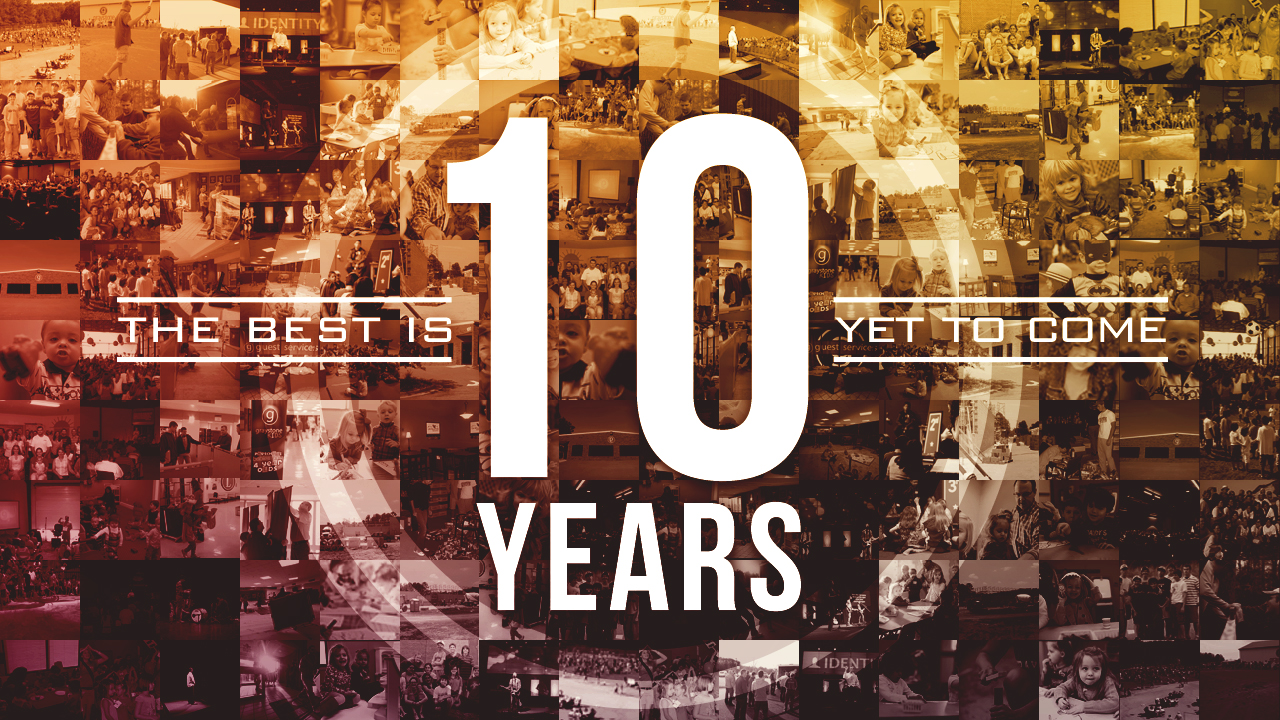 My message for the 10 year anniversary at graystone church
